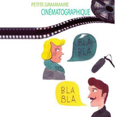 Petite grammaire cinématographique