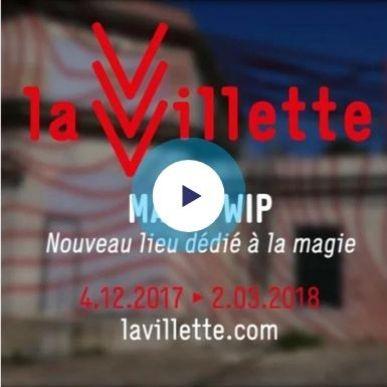 Magic WIP à La Villette